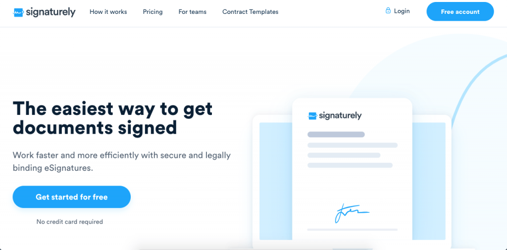 Signaturely is a simple and effective way to document your process and get online signatures.
