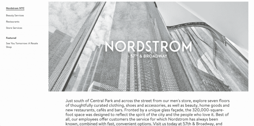 Nordstrom has been operating for a century, and it's a great example of how much you can benefit from working on your brand.