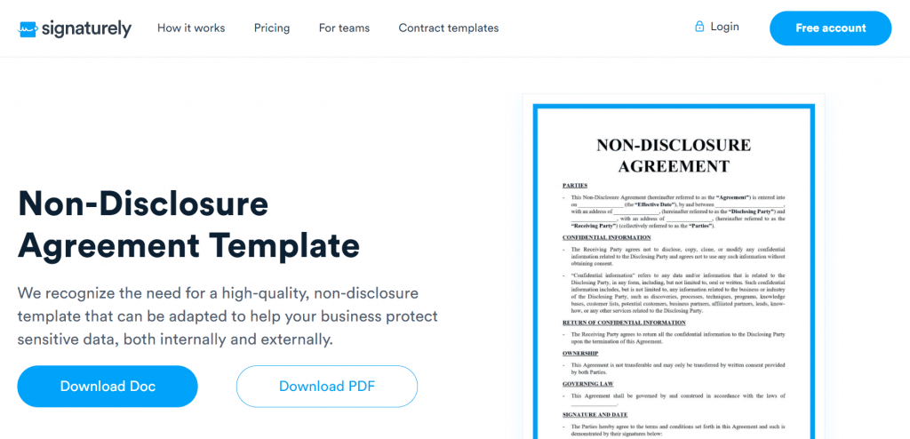Think you might need an NDA? Signaturely offers a free Non-Disclosure Agreement template to secure your organization's sensitive information.