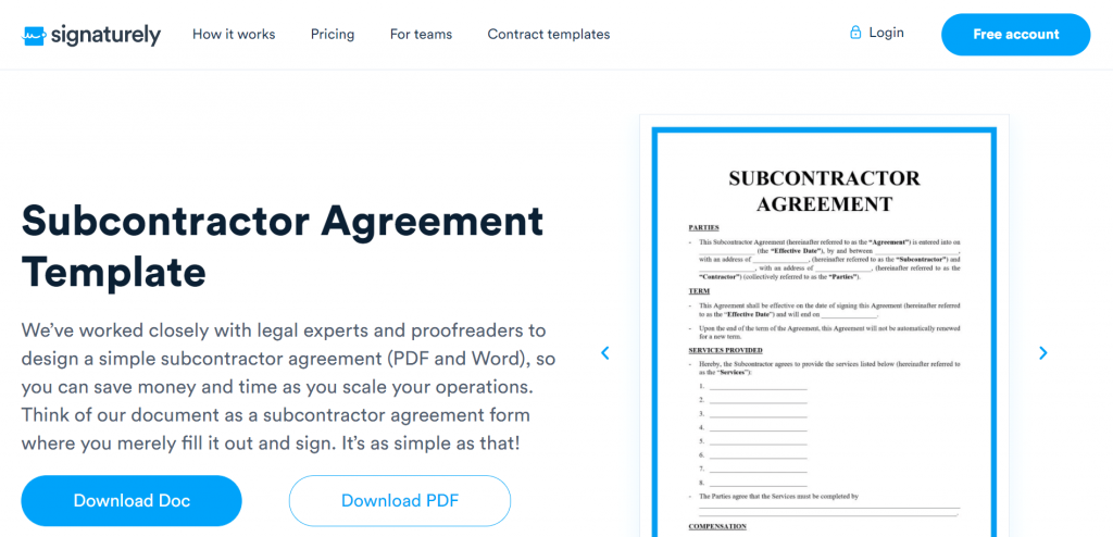 Signaturely has an epic free Subcontractor Agreement template that ensures the outsourcing of your workflows will be painless.