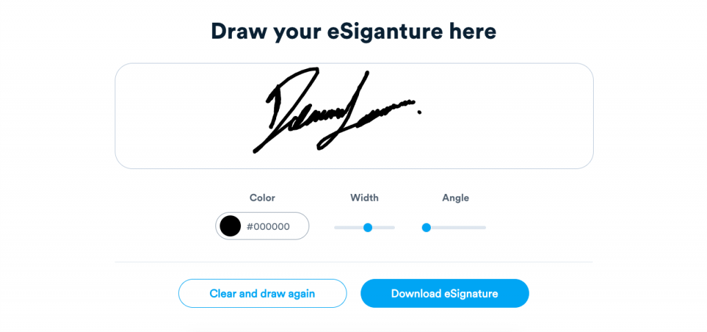You can easily draw your signature and download it to use as an online signature for free.