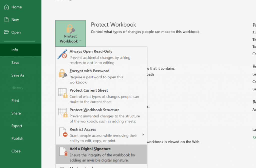 Word docs, Excel spreadsheets, and PowerPoint presentations allow you to use an invisible digital signature and insert it into your Excel workbooks.
