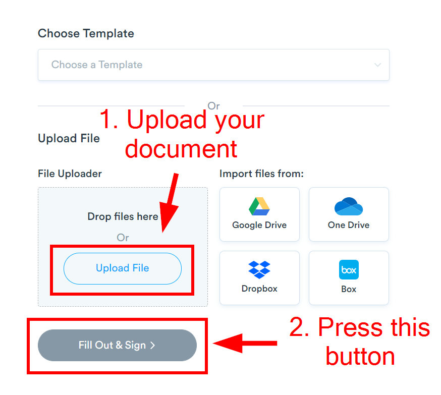 """Start by pressing """"Upload File"""" and find your document, then choose """"Fill Out & Sign."""""""